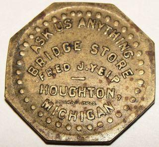 Vintage Octoganal Token,  Bridge Store Houghton Michigan photo