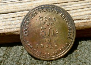 1900s San Carlos Az Arizona (gila Co,  Apache) Lg.  50c Indian Trading Post Token photo