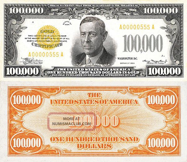 1934 100 000 one hundred thousand dollars in gold copy for 100000 dollar house