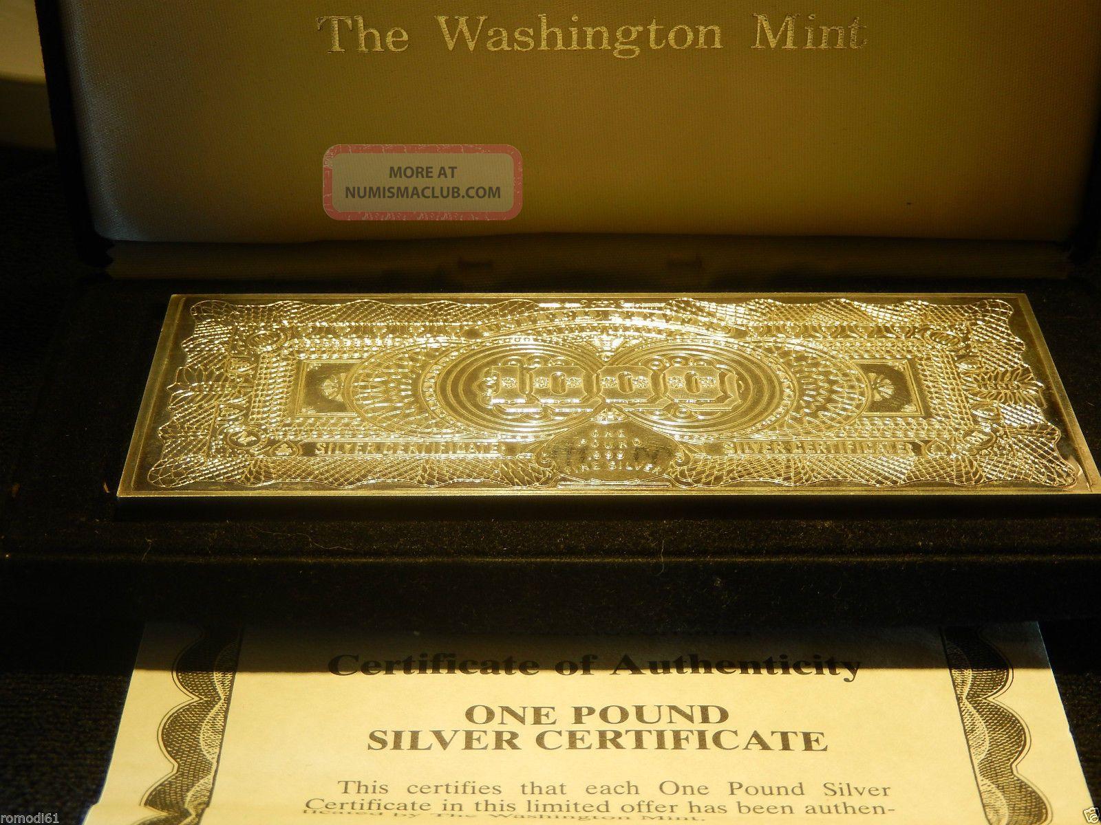 The Washington 1 Pound 1000 Silver Certificate 999
