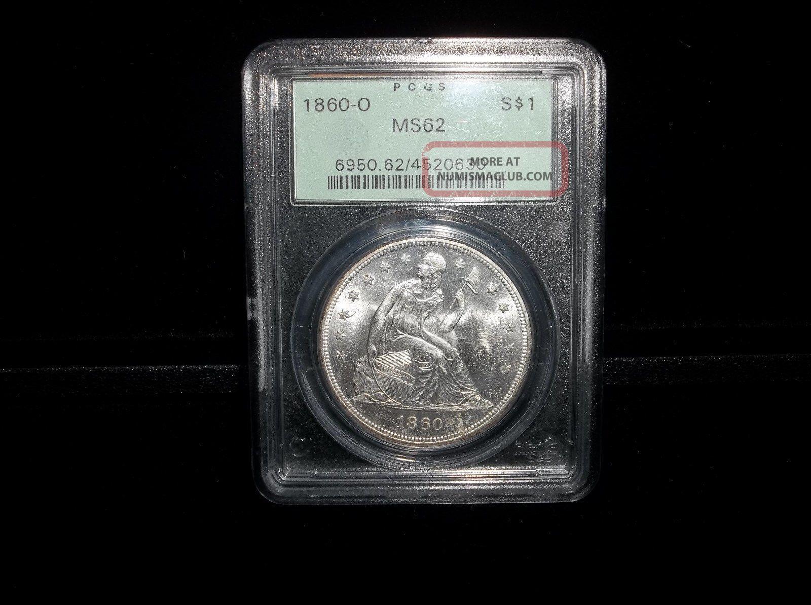 1860 - O $1 Pcgs Ms62 Liberty Seated Dollar - Ogh Dollars photo