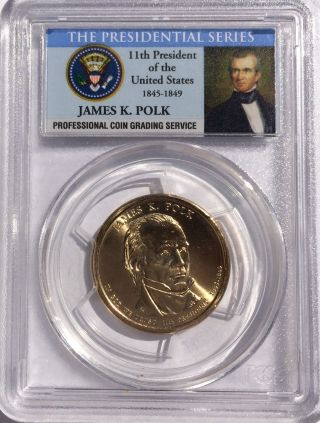 2009 - D James Polk President Dollar First Day Issue Position A Pcgs Ms65 photo