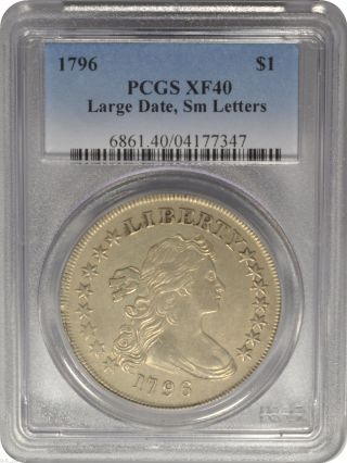 1796 $1 Draped Bust Dollar Pcgs Xf40 Large Date,  Sm Letters Pq++ photo