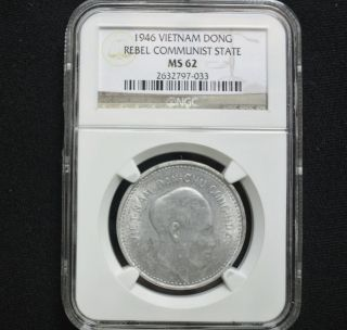 Ngc Ms - 62 Bu 1946 Vietnam Aluminum 1 Dong Unc Uncirculated photo