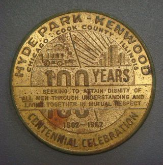 Hyde Park - Kenwood Centennial 1862 - 1962,  50¢,  Chicago,  Ill. photo