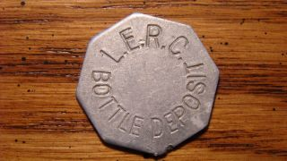 L.  E.  R.  C.  Bottle Deposit Palmdale,  California Ca Trade Token 1900s photo
