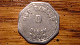 Joe Dawson Dixon,  California Cal Ca 10¢ Trade Token 1900s photo