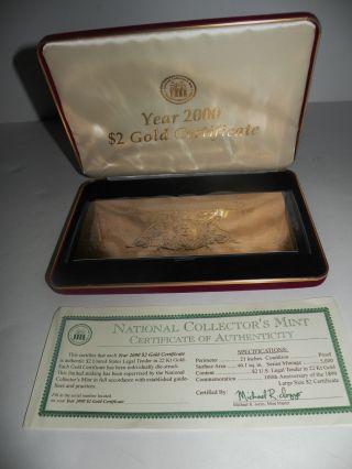 22 K.  Gold $2.  00 Gold Certificate,