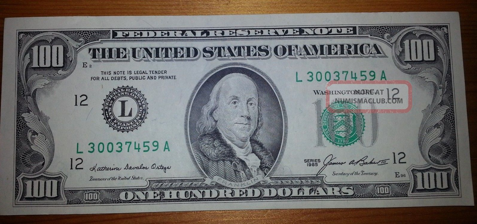 1985 $100 One Hundred Dollar Bill Federal Reserve Note