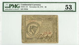 Fr Cc - 18 Continental Currency 1775 Pmg Au53 photo