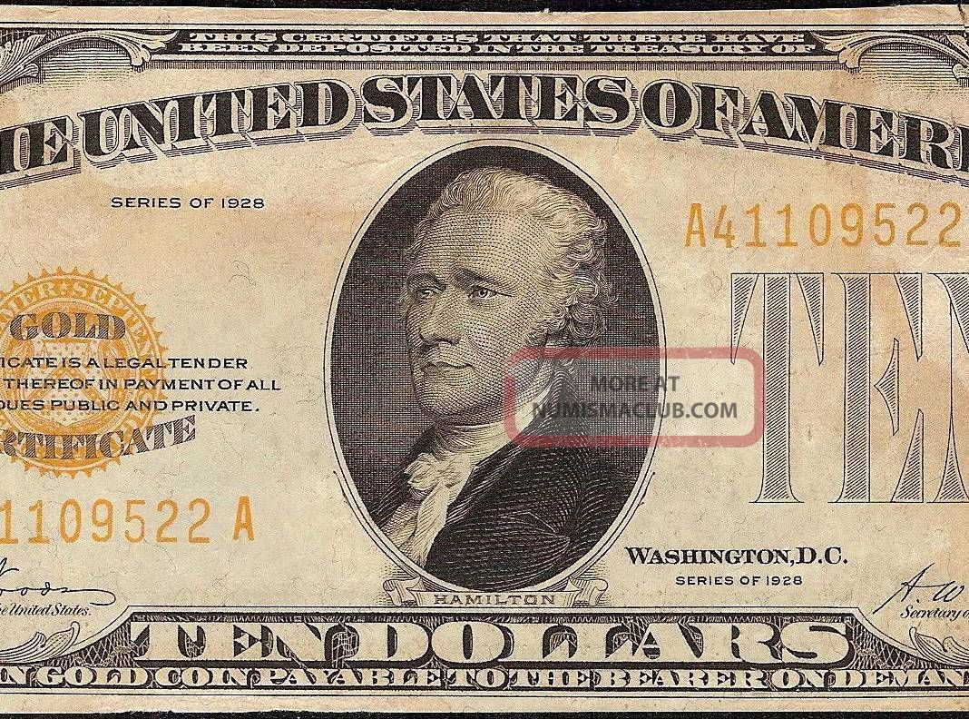 Ef 1928 10 Dollar Bill Gold Certificate Coin Note Paper