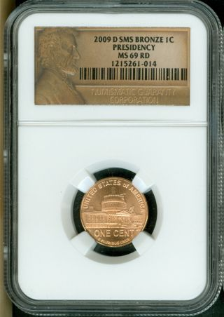 2009 - D Lincoln Cent Presidency Sms Ngc Ms69 Red Penny Finest Registry 5261 - 014 photo