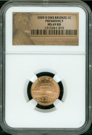 2009 - D Lincoln Cent Presidency Sms Ngc Ms69 Red Penny Finest Registry 5261 - 015 photo