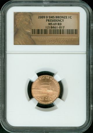 2009 - D Lincoln Cent Presidency Sms Ngc Ms69 Red Penny Finest Registry 8461 - 017 photo