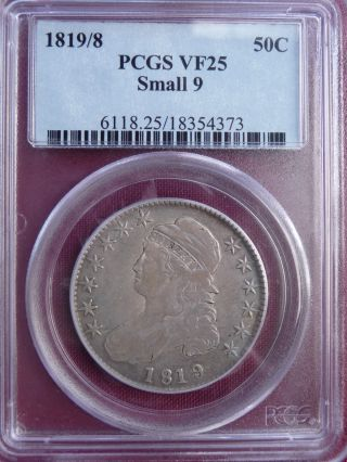 1819/8 Capped Bust Half Dollar Pcgs Vf25 Samll 9 6118.  25/18354373 photo