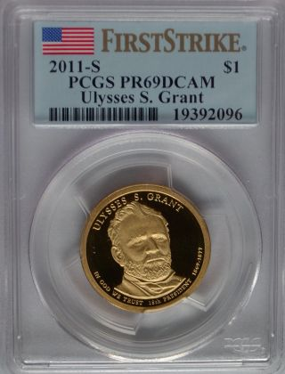 Pcgs First Strike 2011 S Proof Ulysses S Grant 18th Presidential Dollar Pr69 Us photo