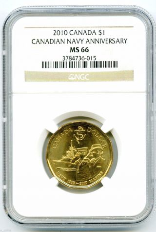 2010 Canada $1 Canadian Navy Anniversary Ngc Ms66 Loonie Dollar Rare Low Pop photo