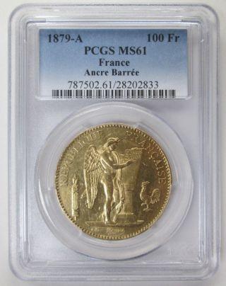 1879 - A France 100 Francs Gold Ancre BarrÉe Pcgs Ms61 photo