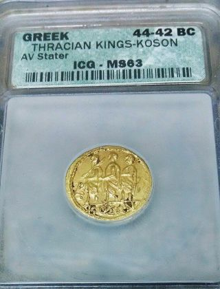 44 - 42 Bc Ancient Greek Gold Coin Thracian Kings - Koson Av Stater Icg Ms - 63 (1006) photo