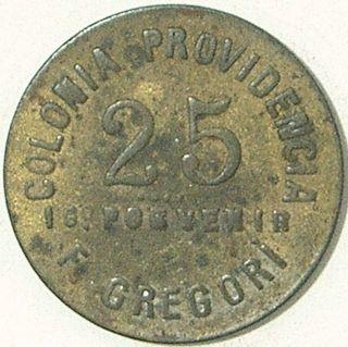 Dominican Republic Colonia Providencia - F.  Gregori 25 Centavos Token - - - Rare - - - photo