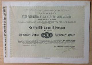 Austria Neue Bukowinaer Localbahn 25 Prioritats - Actien Iii.  Emission 1909 photo