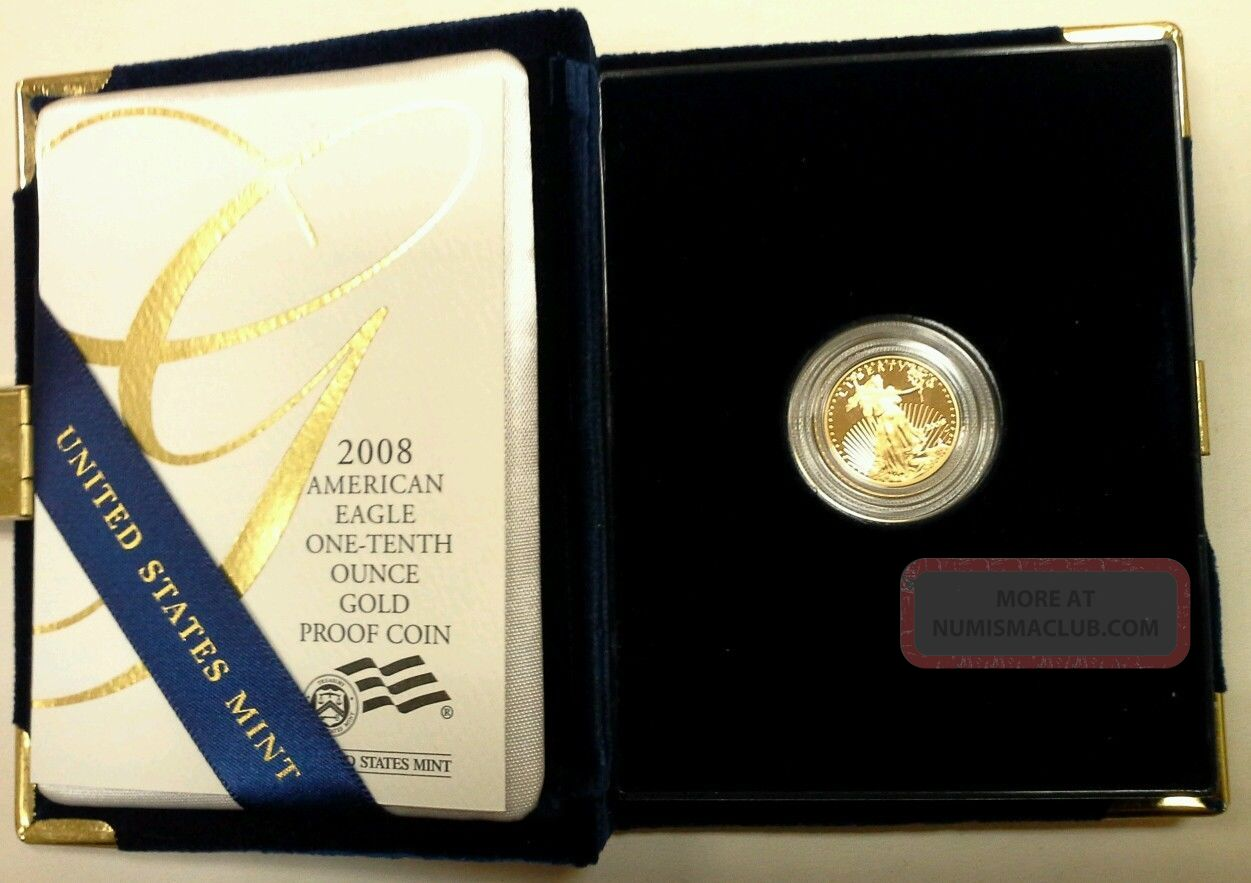 2008 American Eagle One Tenth 1 10 Ounce Proof Gold