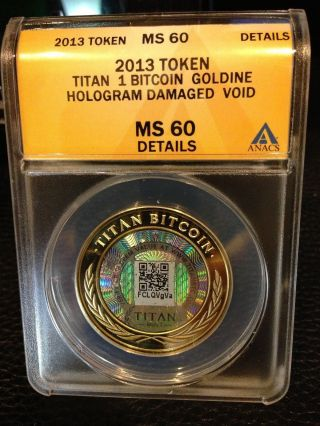 Titan 1 Btc Goldine Anacs Bit Coin Redeemed (, Do Casascius Lealana Lite Coin) photo