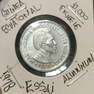 L@@k Guinea Ecuatorial Coin Aluminium 1978 (essai) 10,  000 Ekuele Rare photo