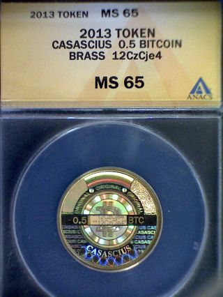2013 Anacs Ms 65 Loaded 0.  5 Bit Coin - Physical Brass Coin photo