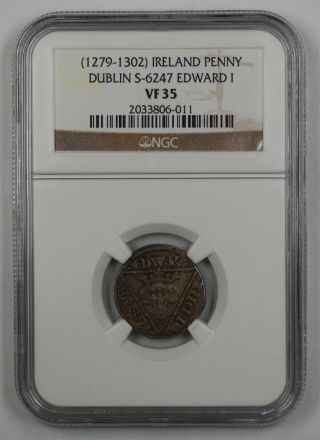 1279 - 1302 Ireland Penny Coin Dublin S - 6247 Edward I Ngc Vf 35 Akr photo