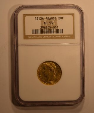 1813a French 20 Franc Gold Coin For Napoleon Bonaparte Ngc Graded Au53 photo