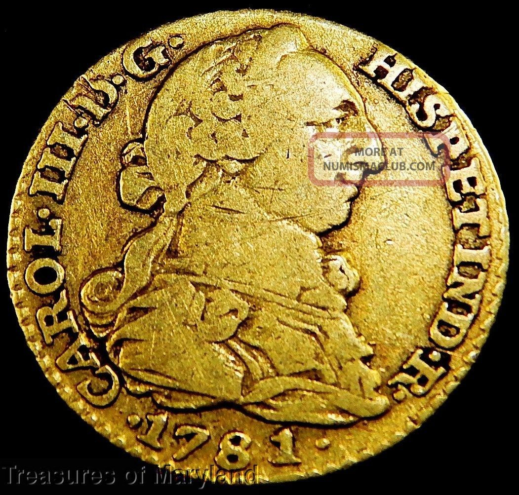 Madrid Early 2 Gold Coin 1781 Spanish Colonial 1 Escudo