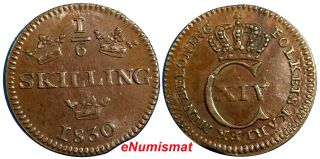 Sweden Carl Xiv Johan 1830 1/6 Skilling Choice Xf Reeded Edge Km 625 photo