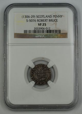 1306 - 29 Scotland Penny Silver Coin S - 5076 Robert Bruce Ngc Vf - 25 Akr photo