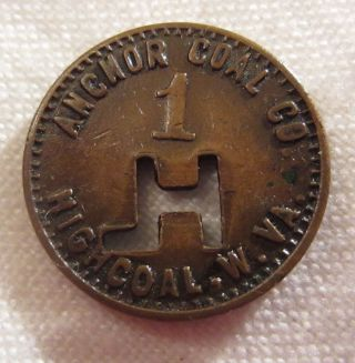 Vintage Anchor Coal Co Highcoal West Virginia 1 Orco Token photo