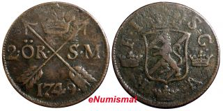 Sweden Frederick I 1749 2 Ore,  S.  M.  Low Mintage - 313,  000 Better Details Km 437 photo
