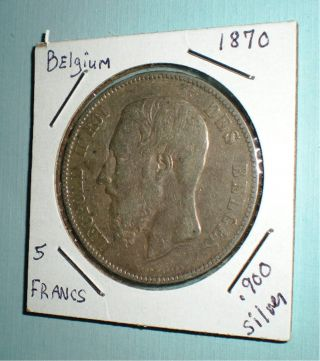 Belgium,  5 Francs Silver Coin Dated: 1870.  90 Silver photo