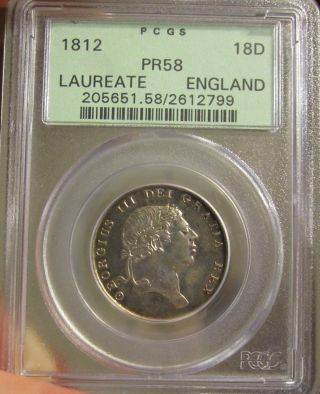 Great Britain 18 Pence 1812 Pcgs Proof58 Scarce (in Old Pcgs Slab) photo