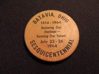 1964 Batavia,  Ohio Wooden Token - Batavia,  Oh Sesquicentennial Token - 1814 - 1964 photo