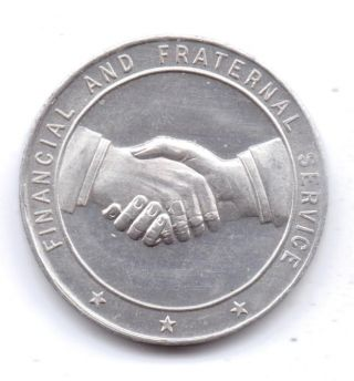 Financial And Fraternal Service - - Token - One 1/4 Inch Width - Silver Finish photo
