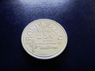 Taco Time Bonus Peso Good For.  25 On Next Food Purchase Trade Token photo