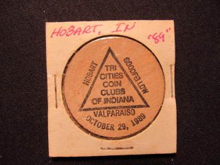 1989 Hobart,  Indiana Wooden Nickel Token - Hobart Goodfellow Coin Clubs Wood Coin photo