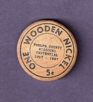 1957 Phelps County Missouri Centennial Wood Wooden Nickel photo