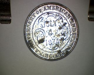 1874 July 4 Th Centennial Medal - Rare Independence Day photo