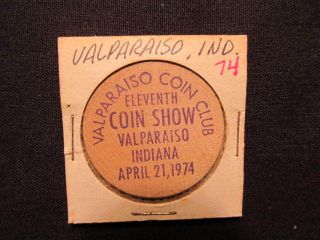 1974 Valparaiso,  Indiana Wooden Nickel Token - Valparaiso Coin Club Wooden Coin photo