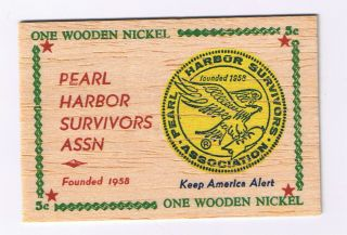 Hawaii Wooden Nickel Token - Pearl Harbor Survivors Assn - photo