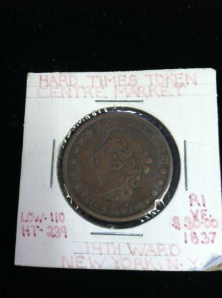 Hard Times Token 1837 14th Ward York,  Ny Centre Market Coin photo