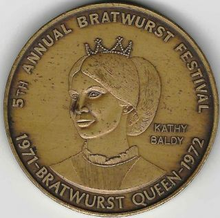 1971 - 72 Bucyrus Ohio Bratwurst Queen Token photo