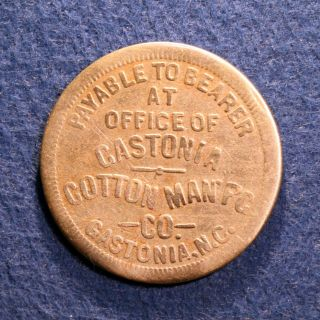 Scarce North Carolina Mill Token - Gastonia Cotton Mfg.  Co. ,  10¢,  Gastonia,  N.  C. photo