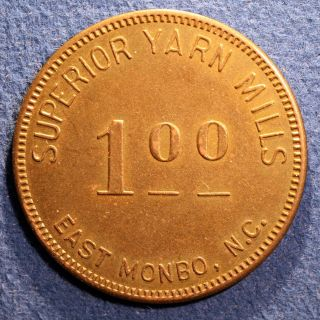 Scarce North Carolina Mill Token - Superior Yarn Mills,  $1.  00,  East Monbo,  N.  C. photo